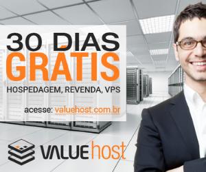 Hospedagem 30 dias grátis ValueHost